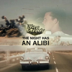 The Night Has An Alibi