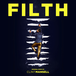 Filth (Original Music - Heavy Black Vinyl+MP3)