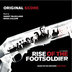 Rise of the Footsoldier Original Score