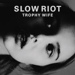 Trophy Wife (Clear Vinyl)