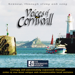 Voices of Cornwall: Kernow Through Story and Song