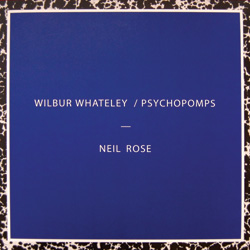 Wilbur Whateley/Psychopomps (+ free digital download)