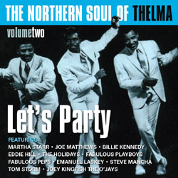 The Northern Soul of Thelma (Volume Two)