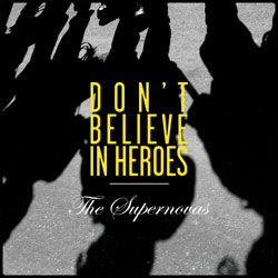 Don't Believe In Heroes EP