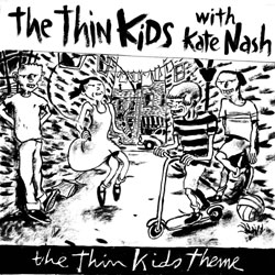 The Thin Kids Theme/Warrior In Woolworths