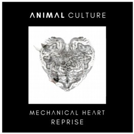 Mechanical Heart : Reprise