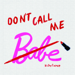 Don't Call Me Babe