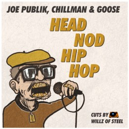 Head Nod Hip Hop (Feat. Chillman & Goose)