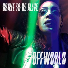 Brave To Be Alive (EP)